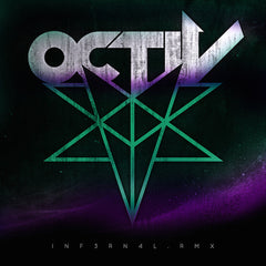 OCTiV - INFERNAL.RMX (Digital Album)