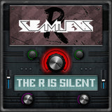 SeamlessR - The R Is Silent (Digital Album)