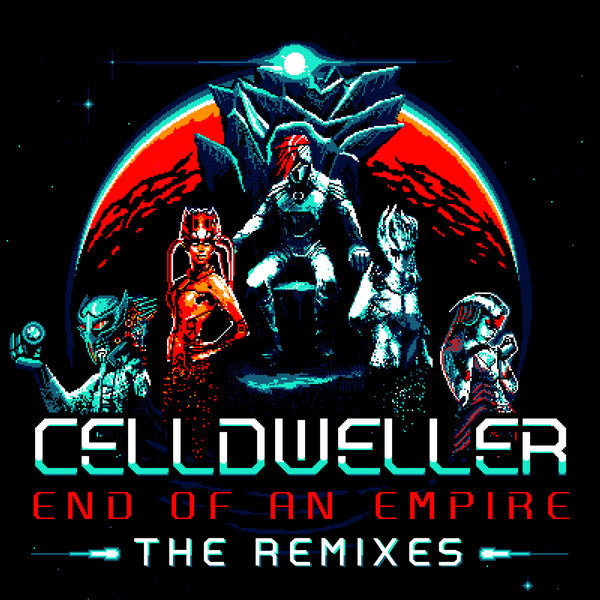 Celldweller - End of an Empire: The Remixes (Digital Album)