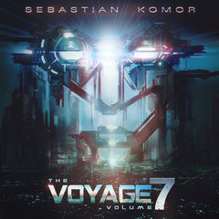 Sebastian Komor - The Voyage Vol. 07 (Digital Album)