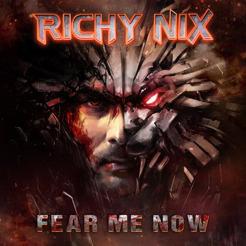 Richy Nix - Fear Me Now (Digital Album)