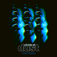 Circle of Dust - Contagion (Single) (Digital Album)