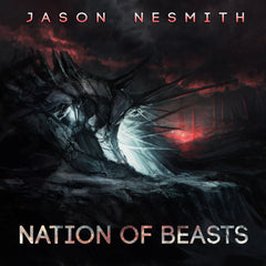 Jason Nesmith - Nation of Beasts (Digital Album)
