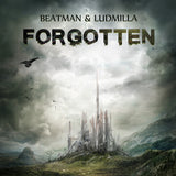 Beatman & Ludmilla - Forgotten (Digital Album)