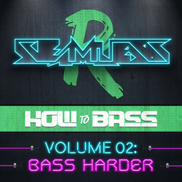 How To Bass Volume 02: Bass Harder (Sample Pack)