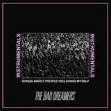The Bad Dreamers - Songs About People Including Myself (Instrumentals) [Digital Album]