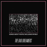 The Bad Dreamers - Songs About People Including Myself (Digital Album)
