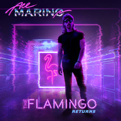Ace Marino - The Flamingo Returns (Digital Single)