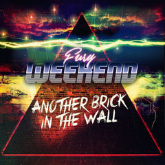 Fury Weekend - Another Brick In The Wall (Digital Single)