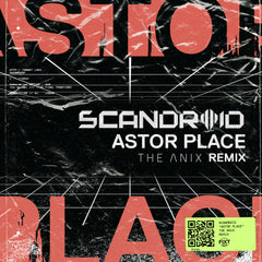 Scandroid - Astor Place (The Anix Remix) [Digital Single]