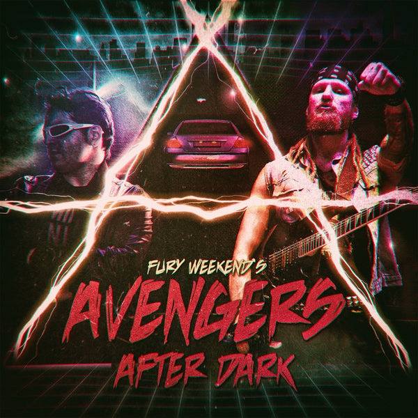 Fury Weekend - Avengers After Dark (Digital Album)