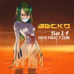 Becko - Self Destruction (Digital Single)
