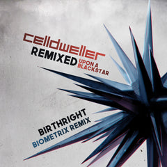 Celldweller - Birthright (Biometrix Remix) [Single]