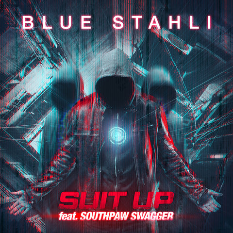 Blue Stahli - Suit Up (feat. Southpaw Swagger) (Digital Single)