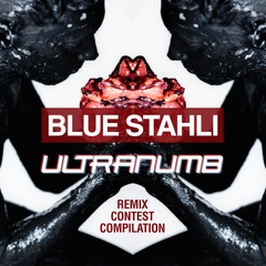 Blue Stahli - ULTRAnumb Remix Compilation (Digital Album)