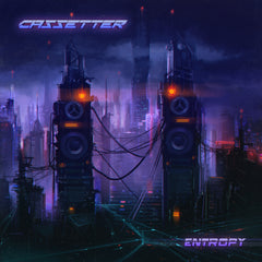 Cassetter - Entropy (Digital Album)