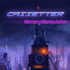 Cassetter - Memory Manipulation (Digital Single)