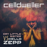 Celldweller - Cry Little Sister vs. Hello Zepp (Digital Single)