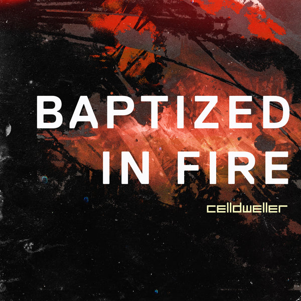 Celldweller - Baptized In Fire (Instrumental) [Digital Single]
