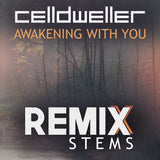 Celldweller - Awakening With You (Remix Stems)