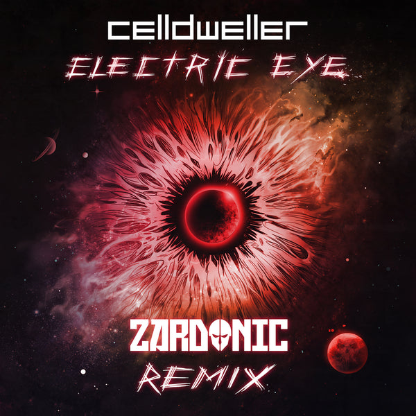 Celldweller - Electric Eye (Zardonic Remix) [Digital Single]