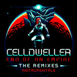 Celldweller - End of an Empire: The Remixes (Instrumentals) (Digital Album)