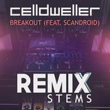 Celldweller - Breakout (feat. Scandroid) [Remix Stems]