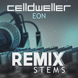 Celldweller - Eon (Remix Stems)