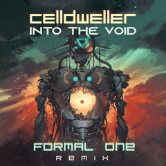Celldweller - Into The Void (Formal One Remix) [Digital Single]