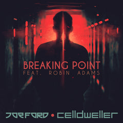 Joe Ford & Celldweller - Breaking Point (feat. Robin Adams) [Digital Single]
