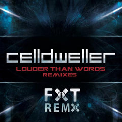 Celldweller - Louder Than Words Remixes
