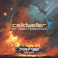 Celldweller - My Disintegration (Joe Ford Remix) [Digital Single]