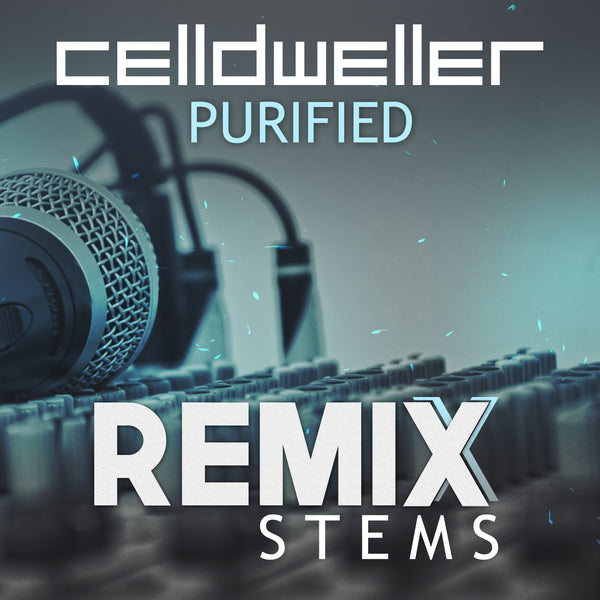 Celldweller - Purified (Remix Stems)