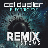 Celldweller - Electric Eye (Remix Stems)