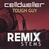 Celldweller - Tough Guy (Remix Stems)