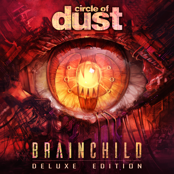 Circle of Dust - Brainchild (Remastered)