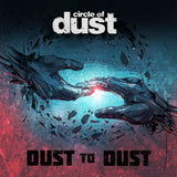 Circle of Dust - Dust to Dust (Digital Single)