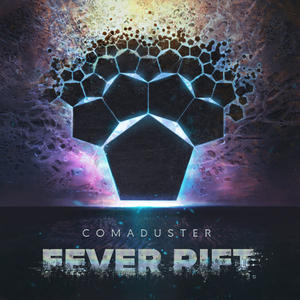Comaduster - Fever Rift (Digital Single)