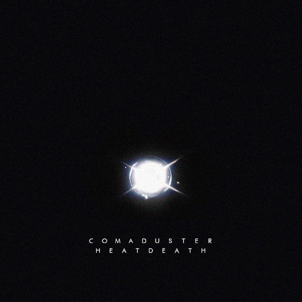 Comaduster - Heatdeath (Remastered) [Single]