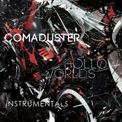 Comaduster - Hollow Worlds (Instrumentals) [Digital Album]