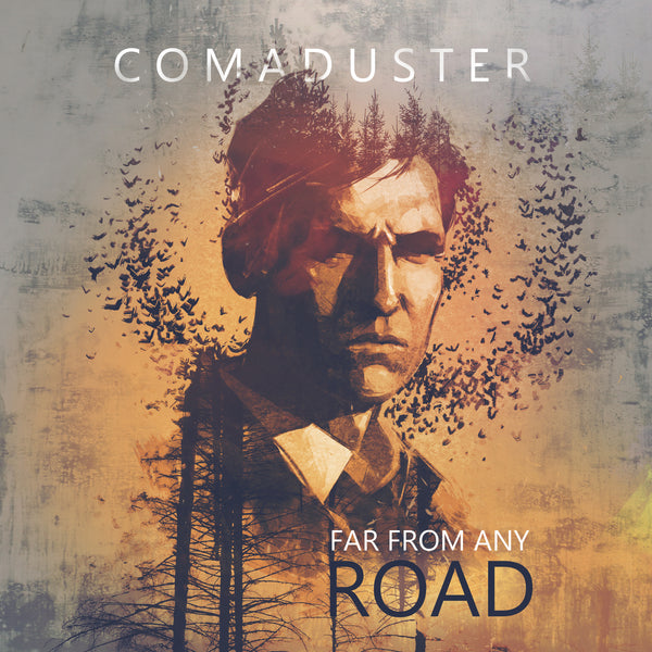 Comaduster - Far From Any Road (Single)