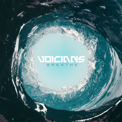 Voicians - Breathe (Single)