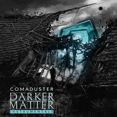 Comaduster - Darker Matter (Instrumentals) [Digital Album]