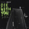 The Anix x Becko - Die With You (After Life) [Digital Single]