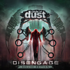 Circle of Dust - Disengage (Remastered)