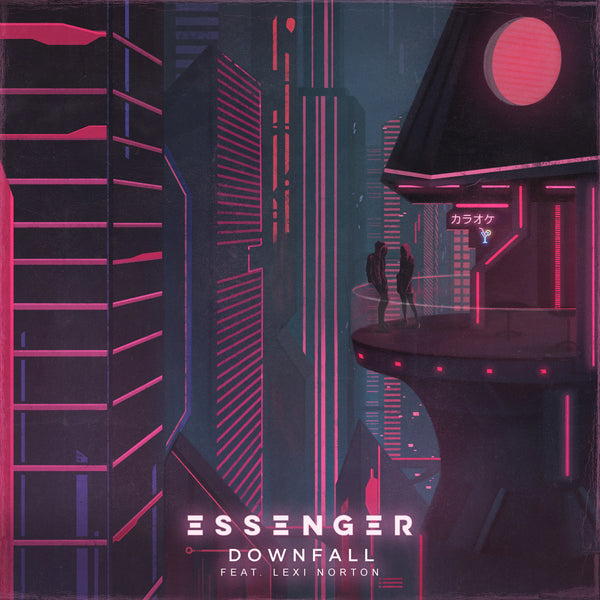 Essenger - Downfall (feat. Lexi Norton) [Digital Single]