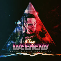 Fury Weekend - Escape From Neon City (Digital Album)