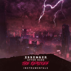 Essenger - After Dark (The Remixes) [Instrumentals] [Digital Album]