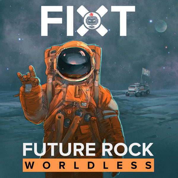FiXT Future Rock: Worldless (Label Compilation)