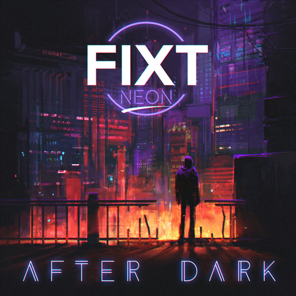 FiXT Neon: After Dark (Label Compilation)